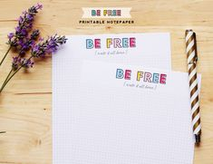 Escribe lo que quieras :) // Be Free Printable Notecard | DESIGN IS YAY