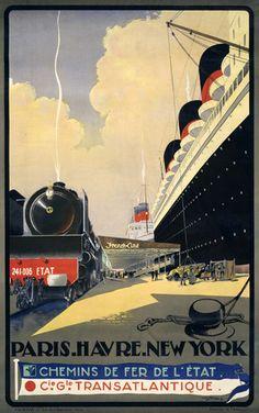 Paris. Havre. New York. Circa 1920s vintage travel poster. #france #vintage #cruise #train