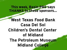 We love our sponsors at Basin PBS!