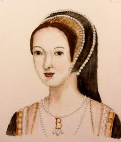 My watercolour of Anne Boleyn for the card at the end of my glorious work experience at Hever Castle. By Zara Kesterton King Henry Viii, Medieval Clothing, Anne Boleyn, Tudor, Golden Age, Watercolour, Two By Two, Castle, Zara