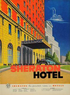 1954 Ad Famous Sheraton Hotels St. Louis Missouri - ORIGINAL ADVERTISING