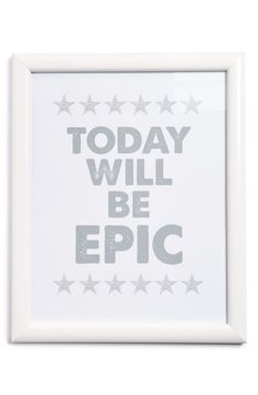 Today will be epic.