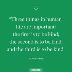 World Kindness Day, James Barnes, Wednesday Wisdom, Spiritual Guidance, Faith In Humanity, Inspirational Quotes, Motivational, Two By Two, Good Things
