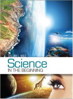 Science in the Beginning, http://www.amazon.com/dp/0989042405/ref=cm_sw_r_pi_s_awdm_7klNxbWHH2HHQ