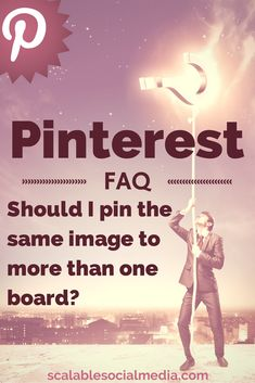 Pinterest FAQ - Should I Pin to Multiple Boards? via @scalablesocial http://scalablesocialmedia.com/2014/08/pinterest-pin-more-than-one-board