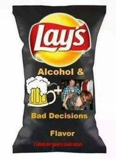 alcohol and bad decisions chips. Isn't that the truth.so embarrassing! Potato Chip Flavors, Lays Potato Chips, Oreo Flavors, Funny Food Memes, Food Humor, Recovery Humor, Snack Recipes, Snacks, Funny Memes