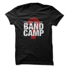 How Many Days Until Band Camp T Shirts, Hoodies. Check price ==► https://www.sunfrog.com/Music/How-Many-Days-Until-Band-Camp.html?41382 $19
