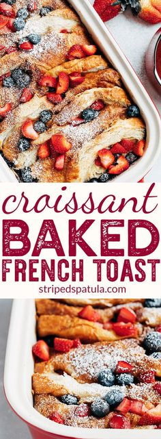 Baked French Toast Casserole sponsored by calgiantberries French Toast Recipe French Toast Easy French Toast Bake Croissant French Toast Casserole Berry Recipes Croissant French Toast, French Bread French Toast, Overnight French Toast, French Toast Bake, French Meal, French Toast Muffins, Croissant Recipe, Mini Muffins, Breakfast Toast