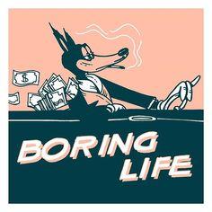 Rich life.