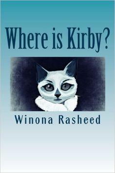 Where is Kirby?: Winona Rasheed: 9781522904243: Amazon.com: Books