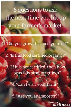 These questions will help you know if your farmer's market is legit!