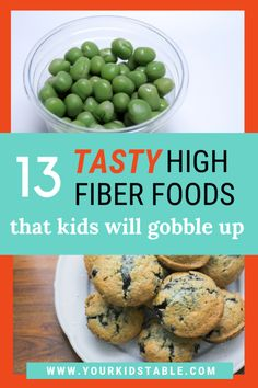 13 Tasty High Fiber Foods That Kids Will Gobble Up How about some high fiber foods for kids that they'll actually eat to not only increase their overall nutrition, but also help keep them regular in the bathroom and avoid constipation! Fiber Foods For Kids, Fiber For Kids, High Fiber Snacks, Fiber Rich Foods, High Fiber Foods, Fiber Diet, High Fiber Recipes, High Fiber Baby Food, High Fiber Toddler Foods