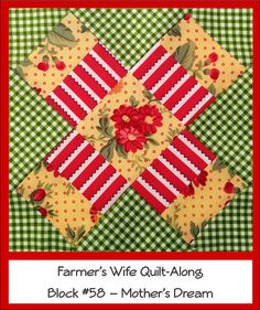 Farmer's Wife Quilt Along Block #58 - Mother's Dream by Ellie@CraftSewCreate, via Flickr