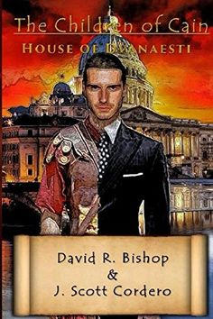 The Children of Cain - House of Dvanaesti is a must read book written by David R. Bishop & J. Scott Cordero and available in our Fiction Bookshelf. Great Books To Read, New Books, This Book, David, New Opportunities, Embedded Image Permalink, Social Media Marketing, Author, Reading