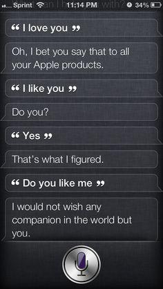 """""""Siri, I <3 u"""""""