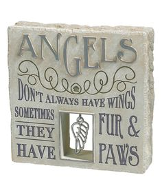 Loving this 'Angels Don't Always Have Wings' Pet Bereavement Plaque on #zulily! #zulilyfinds