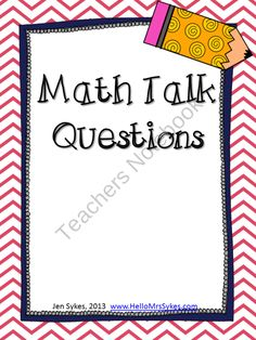 Higher Level Thinking Questions for Math Talk from HelloMrsSykes on TeachersNotebook.com (10 pages)  - Higher Level Thinking Questions for Math Talk