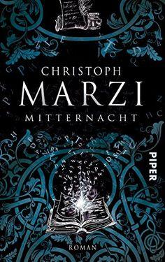 Mitternacht: Roman von [Marzi, Christoph]