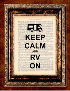 ~ keep calm and rv on ~