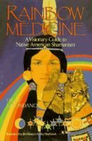 Availability: Rainbow medicine : a visionary guide to Native American shamanism / Wolf Moondance ; illustrated by Jim Sharpe & Sky Starhawk. Native American Wisdom, Native American History, Native American Indians, Good Books, Books To Read, My Books, Wiccan, Witchcraft, Easy Spells