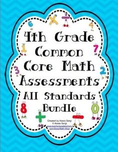 4th Grade Common Core Math Assessments - All Standards Bundle - This pack contains 2 assessments for each of the 4th Grade Common Core Math Standards. Wow! $