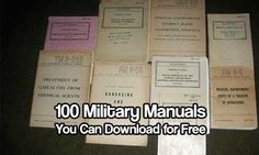 Military Manuals. Remember, download anything you can while it's free, things like this come and go. These all contain valuable information.
