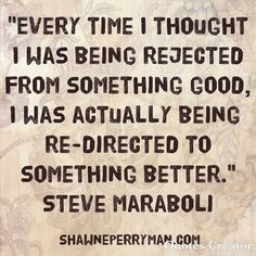 Sometimes being rejected is a good thing. #motivate #motivational #affirmations #inspiration #wordsofwisdom #quotes #success #inspiredaily #inspirational #lifestyle #entreprenuer #travel #millionaireinthemaking #financialfreedom #workfromhome #travelpaysme #travelisfun #socialmedia #social #branding #getpaid2travel #globalwealthbuilder #Investor #Monday #socialmedia  shawneperryman.com