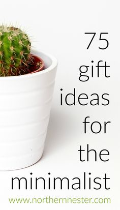 75 Gift Ideas for The Minimalist - Northern Nester