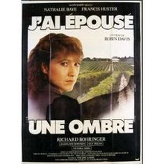 J'ai Épousé Une Ombre Robin Davis, Nathalie Baye, Francis Huster, Richard Bohringer, Madeleine Robinson - Année 1983 Francis Huster, French Movies, Home Cinemas, Robin, Tv, Movie Posters, Product Poster, Sleepless Nights, Cult Movies