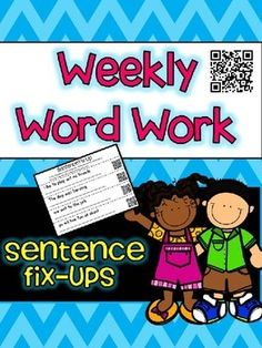 Word Work {QR Code Weekly Sentence Fix Ups} - Editing Sentences! These are great for daily 5, literacy centers and other word work activities! I love that they incorporate QR codes so students can check their own work!