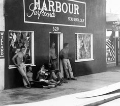 HARBOUR Surfboards circa 1965 One of the oldest surfshops in the world., Seal Beach, Ca. Beach Boys, Surf Girls, Surfboard Shop, Seal Beach California, Surfing Tips, Vintage Surf, Vintage Mermaid, Surfer Magazine, California