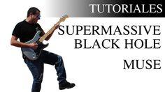Cómo tocar Supermassive Black Hole de Muse en la Guitarra