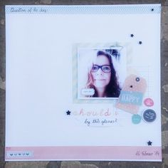 """Fräulein Pilzrausch scrapbooking layout """"should i buy this glasses? """""""