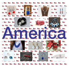 """Red, White and Blue: Original Jewelry Gifts"" by paulinemcewen ❤ liked on Polyvore"