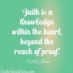 Kahlil Gibran on Faith