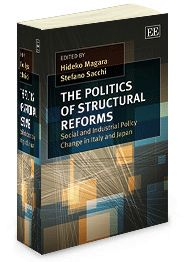 The Politics of Structural Reforms: Social and industrial policy change in Italy and Japan - Edited by Hideko Magara and Stefano Sacchi - December 2013