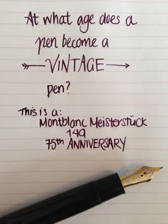 Handwritten Post When Does A Pen Become A Vintage