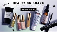 BEST | BEAUTY ON BOARD YOUR TRAVEL CHECKLIST STARTS- AND ENDS- HERE. SHOP TRAVEL SIZE >