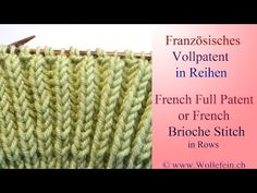 Vollpatent stricken rechts oder links - Full Patent or Brioche Stitch with knit or purl stitches - YouTube
