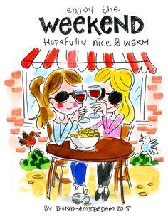 """Enjoy the weekend hopefully nice & warm."" - Blond Amsterdam"