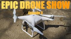 Epic Drone Show Episode 3