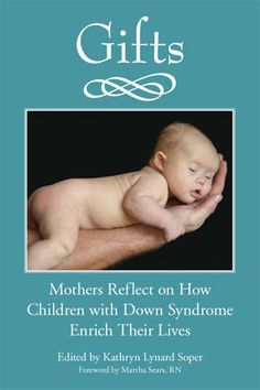 Inspiring stories for anyone who loves someone with Down Syndrome