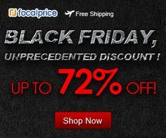 Focalprice.com -- BLACK FRIDAY, UNPRECEDENTED DISCOUNT! UP TO 72% OFF! Shop Now
