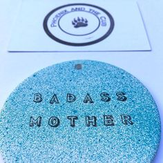 Bad-ass, badass mother, pick me up, positive ceramic gift, gift inspiration, gifts for mothers, gift for friend, motivational, stocking filler, stocking stuff, token gift idea. Presents For Mum, New Mums, Just A Little, Inspirational Gifts, Beautiful Images, Gifts For Friends, Cubs, Mother Day Gifts, Nursery Decor