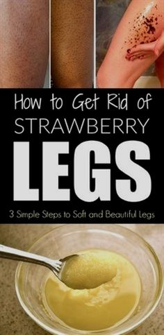 How To Get Rid Of Strawberry Legs – 3 Simple Steps To Soft And Beautiful Legs - Healthy Beauty Ways Spots On Legs, Brown Spots On Face, Dark Spots, Healthy Beauty, Healthy Skin, Exfoliate Legs, Leg Scrub, Body Scrub, Soft Legs
