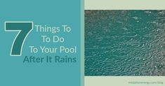 Dealing with a pool after heavy rain? Need to drain water? Learn 7 things to do to your pool after it rains in this post Green Pool Water, Blue Pool, Pool Skimmer, Pool Cleaning, Cleaning Hacks, Water Images, Pool Heater, Pool Chemicals, Swimming Pool Maintenance