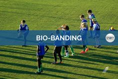 Bio-banding is the process of grouping athletes based on attributes associated with growth and maturation, rather than chronological age (e.g. under-15s).