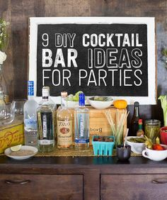 9 Ways To Set Up A DIY Drink Bar And Blow Your Friends' Minds