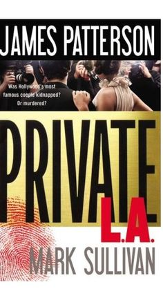 Private LA - James Patterson. Just finished this. Great book. Would have never guessed the ending!