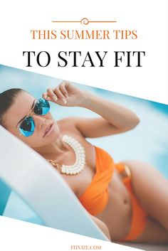 How to Stay Fit on Your Summer Vacation (Your Ultimate Fit Guide for All-in Resort + 7 Fit Summer Hacks) - at https://fitvize.com/2016/07/13/how-to-stay-fit-on-your-summer-vacation-your-ultimate-fit-guide-for-all-in-resort-7-fit-summer-hacks/